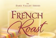 French Roast--Book Two in the Dare Valley Series