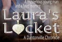 Laura's Locket / Bookcover for a soon-to-be released short story - A Dantonville Chronicle, by Tima Maria Lacoba, author of Bloodgifted.