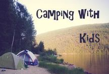 Camping with Kids Tips / Camping tips for you and your family. If you have kids and want to go away then here are some family friendly tips to help you.