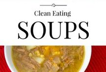 Soup until your heart's content / Soup! Warm, hearty, homemade soups that fill your soul with happiness.
