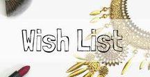 Shanta Fabulous' Wish List / This is my beauty wish list.