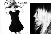 FIAMMISAYS (yes or not in FASHION) / Trends for MOMS, DAUGHTERS and SONS
