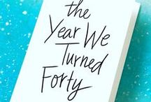 The Year We Turned Forty: 4/26/16 / Our third novel, to be published by Atria/Simon & Schuster on April 26, 2016 / by Liz Fenton & Lisa Steinke