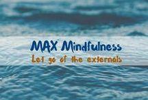 MAX Mindfulness