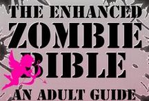 The Zombie Bible / ***DON'T PANIC- You're a Zombie! ** The Zombie Bible: a Zombie Guide to Surviving the Holocaust (Living as a zombie, and surviving to the end when a vaccine is delivered)  ~by Ian Hall & Lorraine James http://www.ianhallauthor.blogspot.com/p/the-survival-guide-for-99.html