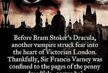 """The Penny Dreadful Adventures / Before Bram Stoker's Dracula appeared, another vampire struck fear into the hearts of Victorian London. Thankfully, Sir Thomas Varney was confined to the pages of the """"penny dreadful"""" broadsides...or was he?! A serialized tale of fiction brought to life by Ian Hall"""
