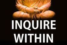 Life: Inner Wisdom / Quotes that remind us to take time and listen to our inner wisdom.