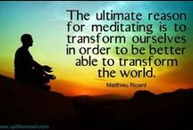 Life: Inner Work / Quotes about the inner work necessary to achieve inner peace and the life we desire.