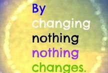 All About Change / Quotes and images about the power of change