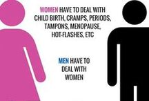 Life: Men & Women / Humorous quotes, graphics and more about the differences between men and women