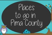 Places to go in Pima County