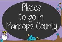 Places to go in Maricopa County
