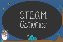 S.T.E.A.M. Activities / Science, Technology, Engineering, Arts, and Math = S.T.E.A.M