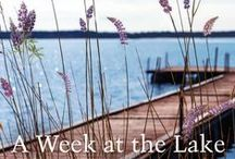 A Week at the Lake / Coming in June 2015!