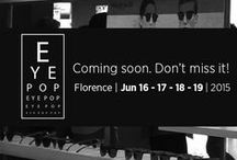 Eye Pop 2015 / #EyePop is an innovative project that aims to underscore the increasingly close and unbreakable link between #fashion and #eyewear. #PU88