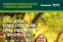 Observatorio DKV de salud y medio ambiente 2013 / 'Una guía para una vida más saludable y sostenible'