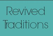 Revived Traditions / Vintage - Antiques - Primitives / by Christie H.