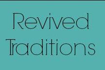 Revived Traditions / Vintage - Antiques - Primitives