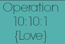 Operation 10:10:1 {Love} / Bloggers who love our family and are sharing our story! / by Christie H.