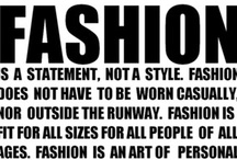 ♥Great Fashion Quotes♥... / by ClassyChickClothing