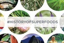 History of SUPERFOODS / Follow along the #HistoryofSuperfoods as we travel the globe and see how superfoods have been fueling cultures for generations.