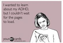 ADHD Humor / Nobody ever said that having ADHD meant you don't have a sense of humor. In fact, laughter is the best medicine!