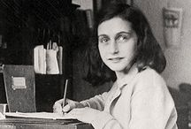 ANNE FRANK / The life of Anne Frank, short but truly inspirational. An amazing writer.