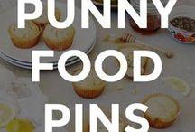 PUNNY FOOD PINS / Punny food pins and ideas.  // funny food photos // funny food memes // food memes funny // food humor //