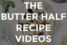RECIPE VIDEOS / Recipe videos from The Butter Half Blog.  // DIY recipe videos // recipe video inspiration // recipe video ideas //