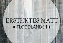 Ersticktes Matt - Floodlands I