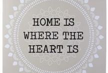 Interior / Home is where the heart is..