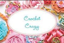 Crochet Crazy / Crochet designs