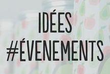 Idées #Évenements / Vous trouverez ici une sélection de produits pour dynamiser tous vos événements