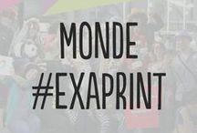 Monde #Exaprint / Notre Monde, Vos Idées
