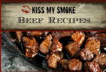 *Beef Recipes: Kiss My Smoke* / Beef Recipes from the grilling blog, Kiss My Smoke. Enjoy!