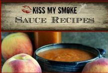 *Sauce Recipes: Kiss My Smoke* / Sauce recipes from the grilling blog, Kiss My Smoke!