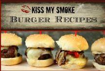 *Burger Recipes: Kiss My Smoke*