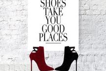 WELL SAID! / shoe quotes