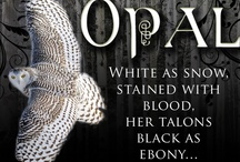 """Opal's Winter & Animals /  OPAL a fantasy novella by Kristina Wojtaszek. """"White as snow, stained with blood, her talons black as ebony… In this retwisting of the classic Snow White tale, the daughter of an owl is forced into human shape by a wizard who's come to guide her from her wintry tundra home down to the colorful world of men and Fae, and the father she's never known. She struggles with her human shape and grieves for her dead mother—a mother whose past she must unravel if men and Fae are to live peacefully."""""""