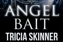 Angel Bait: The Angel Assassins (0.5) / Images that inspired my first novel. Originally published by Crimson Romance, all rights reverted back to me. Self-published on October 31, 2014.