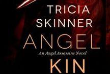Angel Kin: The Angel Assassins / Inspiration for my novel. Entangled Publishing, April 28, 2014.