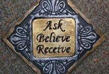 Ask, Believe, Receive  / The Miracle Mindset / by Valerie David