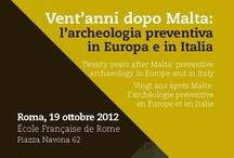 Vent'anni dopo Malta: l'archeologia preventiva in Europa e in Italia