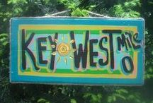 Florida Keys / Key West and...all the rest! / by Sandi Seashell