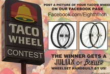 Taco'd Wheel Contest! / by EighthInch Bikes