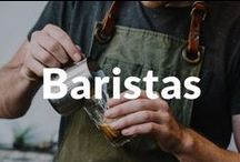 Baristas / The look, the coffee, the attire, the knowledge of a barista or baristas!