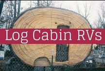Log Cabin RVs / RVs that look like log cabins.