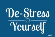 De-stress Yourself / Everything you ever wanted to know about stress and how to manage it