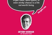 Food Quotes / Our favorite quotes on our favorite topic: food.