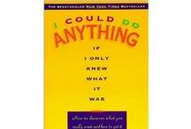 I Could Do Anything If I Only Knew What It Was / I Could Do Anything If I Only Knew What It Was: How to Discover What You Really Want and How to Get It - Barbara Sher's NYT best-selling book. The one that got Oprah's attention.  You will learn:  *       What to do if you never chose to be what you are. *       How to get off the fast track--and on to the right track. *       First aid techniques for paralyzing chronic negativity. *       How to regroup when you've lost your big dream. *       To stop waiting for luck--and start creating it.